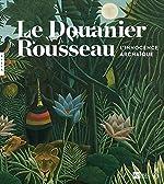 Le Douanier Rousseau. L'innocence archaïque (Catalogue) de Guy Cogeval