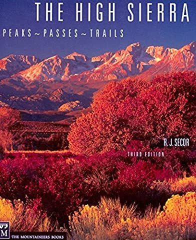 [High Sierra: Peaks, Passes and Trails] (By: R.J. Secor) [published: February, 2009]