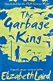 Inspired by the true story of an African childhood lived on the edge of destitution, award-winning Elizabeth Laird's The Garbage King takes readers on an unforgettable emotional journey. When Mamo's mother dies, he is abandoned in the shanties of Add...