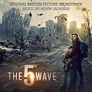 The 5th Wave (Original Motion Picture Soundtrack)