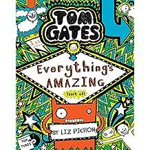 Tom Gates #03: Everythings Amazing (Sort of)