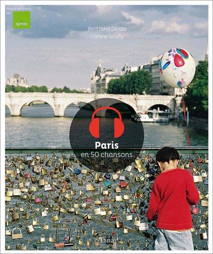 Paris en 50 chansons par Bertrand Dicale