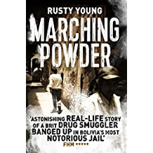 Marching Powder (The Pan Real Lives Series Book 6) (English Edition)