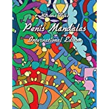 Penis Mandalas - International Edition