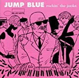 Jump Blue: Rockin' the Joints