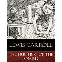 The Hunting of the Snark: Illustrated