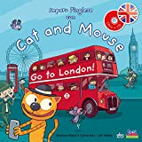 Imparo l'inglese con cat and mouse. Go to London!