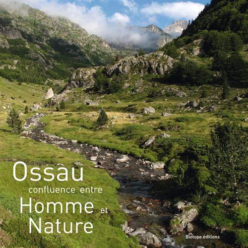 Ossau - confluence entre Homme et Nature