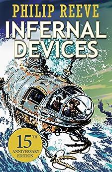 Infernal Devices (Predator Cities) de [Reeve, Philip]