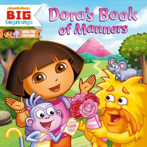 Dora's Book of Manners (Dora the Explorer 8x8 (Quality))