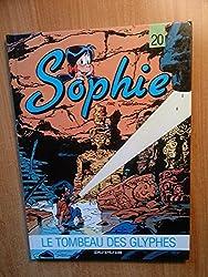 Sophie, Tome 20 : Le tombeau des glyphes