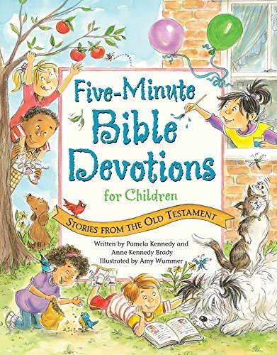 Five-Minute Bible Devotions for Children: Stories from the Old Testament by Pamela Kennedy (2012-02-01)