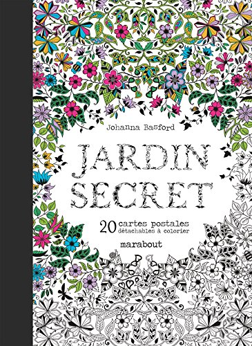 Jardin secret : 20 cartes postales détachables à colorier par Johanna Basford