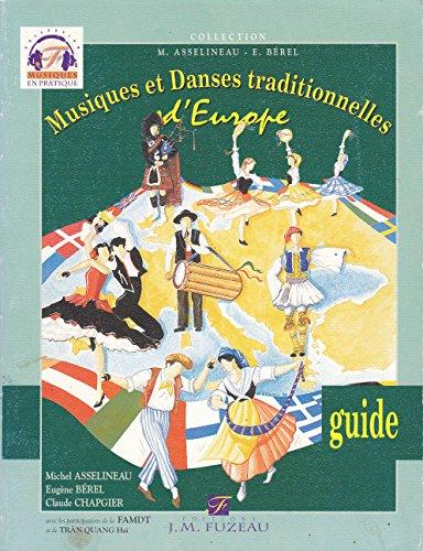 Musiques et danses traditionnelles d'Europe (Musiques en pratique)