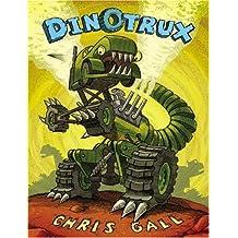 [( Dinotrux )] [by: Chris Gall] [Jul-2009]
