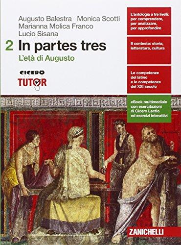 In partes tres. Per le Scuole superiori. Con e-book. Con espansione online: 2