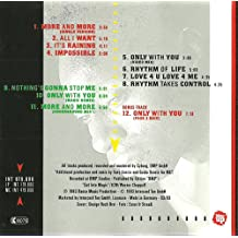 CD Album (12Titel, incl.more and more,all i want,impossible,only with you,rhythm of lifeetc.)