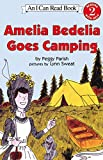 Amelia Bedelia Goes Camping (I Can Read Books: Level 2)