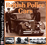 Those Were the Days.: British Police Cars