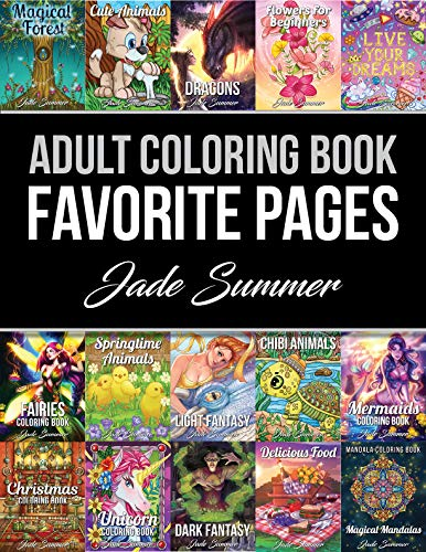 Adult Coloring Book: Favorite Pages | 50 Premium Coloring Pages from The Jade Summer Collection