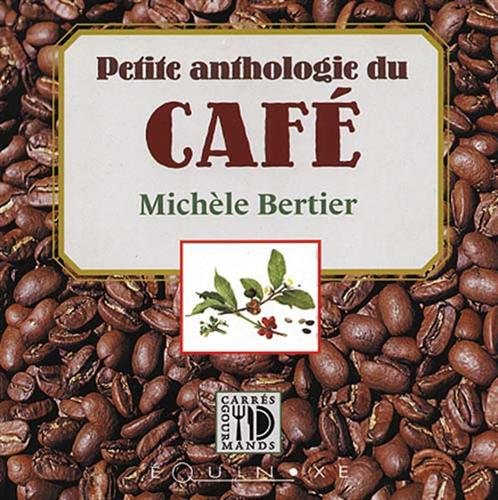 Petite anthologie du café