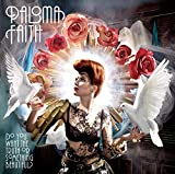 Songtexte von Paloma Faith - Do You Want the Truth or Something Beautiful?