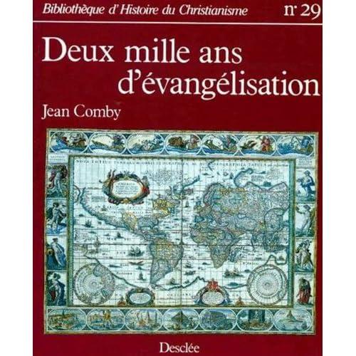 BIBLIOTHEQUE D'HISTOIRE CHRETIENNE NUMERO 29 : DEUX MILLE ANS D' EVANGELISATION. Histoire de l'expansion chrétienne