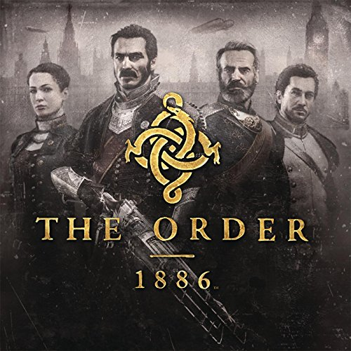The Order: 1886 (Video Game So...