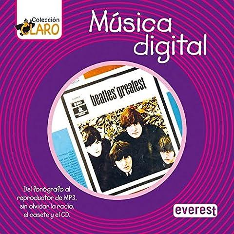 Música digital: Del fonógrafo al reproductor de MP3, sin olvidar la radio, el casete y el CD (Colección
