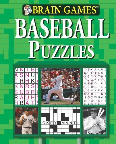 Brain Games: Baseball Puzzles by Editors of Publications International Ltd. (2010) Spiral-bound