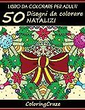 50 Disegni Da Colorare Natalizi: Libro Da Colorare Per Adulti: Volume 1