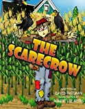 Book 15 - The Scarecrow: It is about a scarecrow who is liked by all the crows, yet he must do his job.
