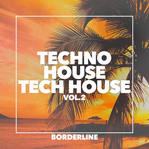 Techno House Tech House, Vol. 2