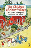 Best Puffin Children Chapter Books - The Children of Noisy Village Review