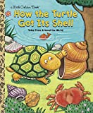 Best Golden Books Book Toddlers - How the Turtle Got Its Shell Review