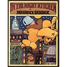 In The Night Kitchen by Maurice Sendak (2001-07-05)