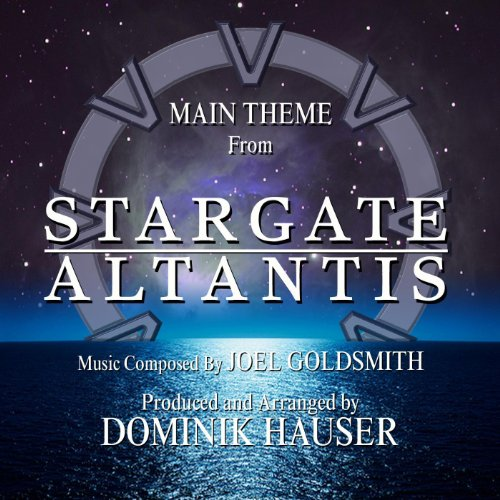 "Main Theme from ""Stargate: Atlantis"" By Joel Goldsmith"