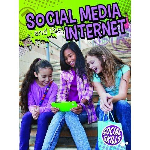 Social Media and the Internet (Social Skills, Grades 3-5) by Meg Greve (2013-08-06)