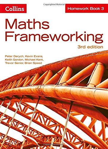 KS3 Maths Homework Book 3 (Maths Frameworking) par Peter Derych, Evans, Keith Gordon, Michael Kent, Trevor Senior, Brian Speed