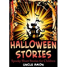 Halloween Stories: Spooky Short Stories for Kids (Halloween Collection Book 4) (English Edition)