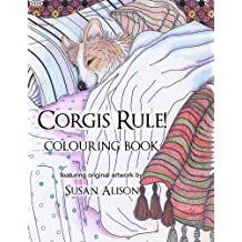 Corgis Rule! A dog lover's colouring book