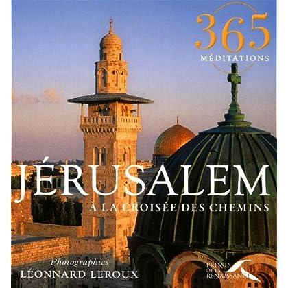 Jérusalem, à la croisée des chemins