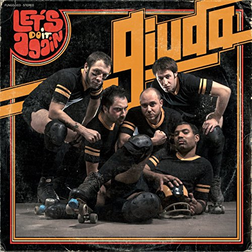 Let's Do It Again - Giuda - 2017