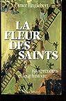 La Fleur des saints par Englebert