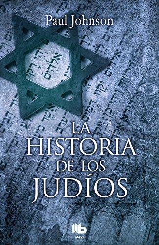 La historia de los judíos (B DE BOLSILLO) por Paul Johnson