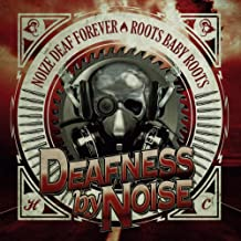 Noize Deaf Forever/Roots Baby Roo