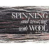 Spinning and Weaving with Wool