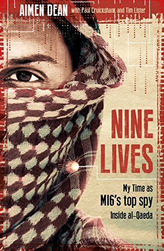 Nine Lives: My time as the West's top spy inside al-Qaeda (Nine West Shop)