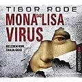 Tibor Rode: Das Mona Lisa Virus
