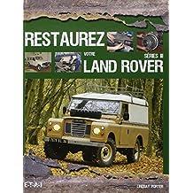 Restaurez votre Land Rover série III